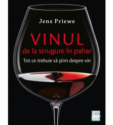 Vinul - de la strugure in pahar, Editura Casa